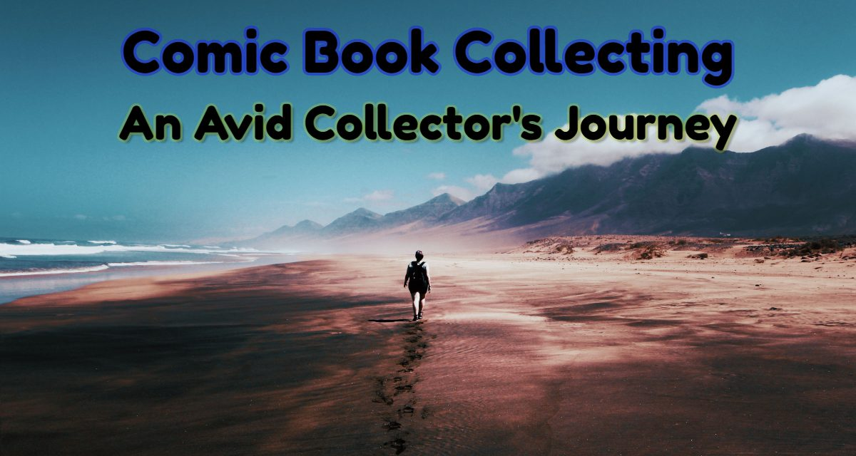 "Intro to ""Comic Books Collecting: An Avid Collector's Journey"""